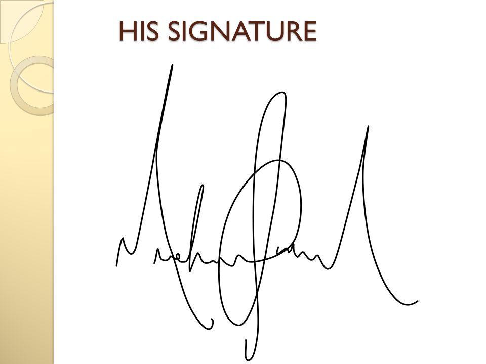 HIS SIGNATURE