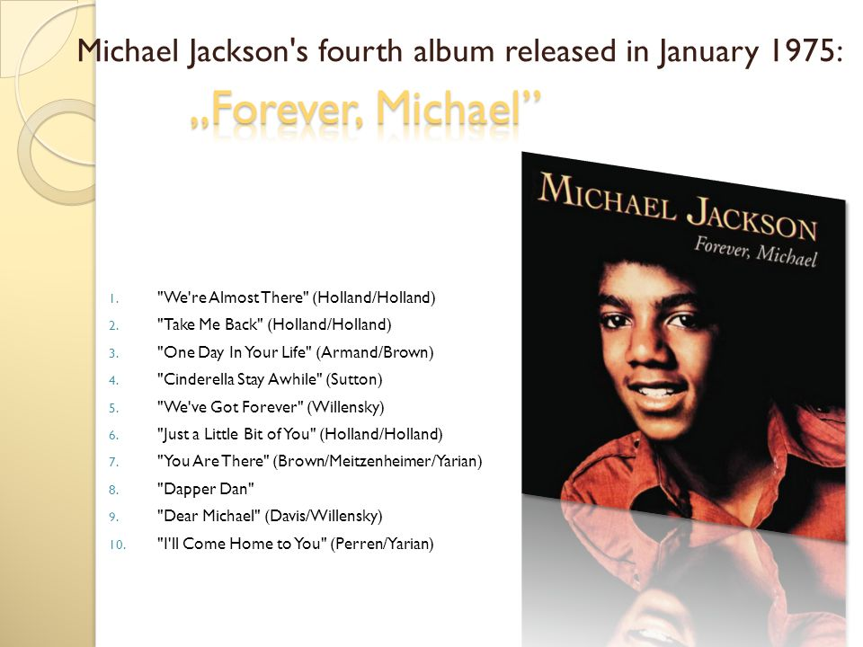 Michael Jackson s fourth album released in January 1975: