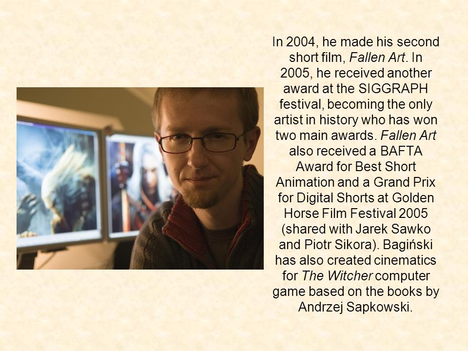 In 2004, he made his second short film, Fallen Art