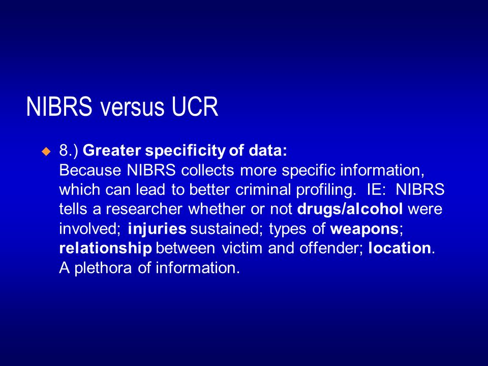 compare and contrast the uniform crime report and the national incident based reporting system Compare and contrast the two primary crime data sources used in the united states i e the uniform crime reports ucr and the national incident based reporting system search.