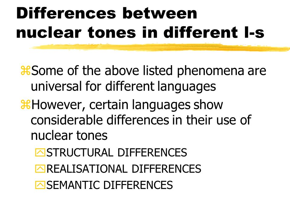 Differences between nuclear tones in different l-s
