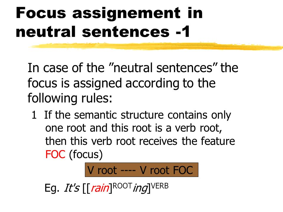 Focus assignement in neutral sentences -1