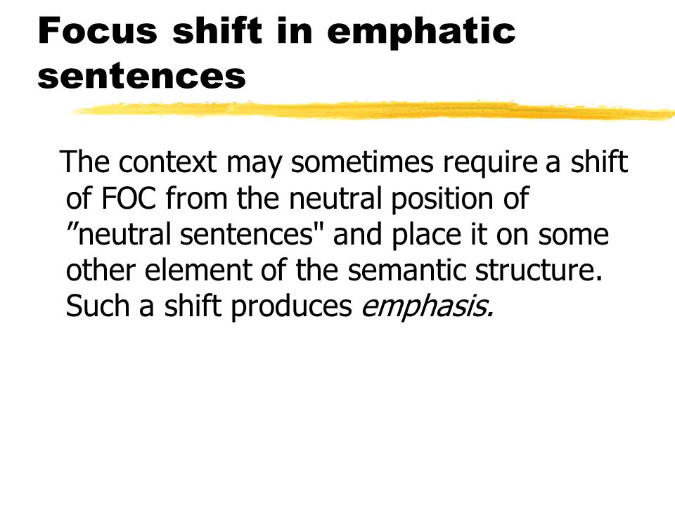 Focus shift in emphatic sentences