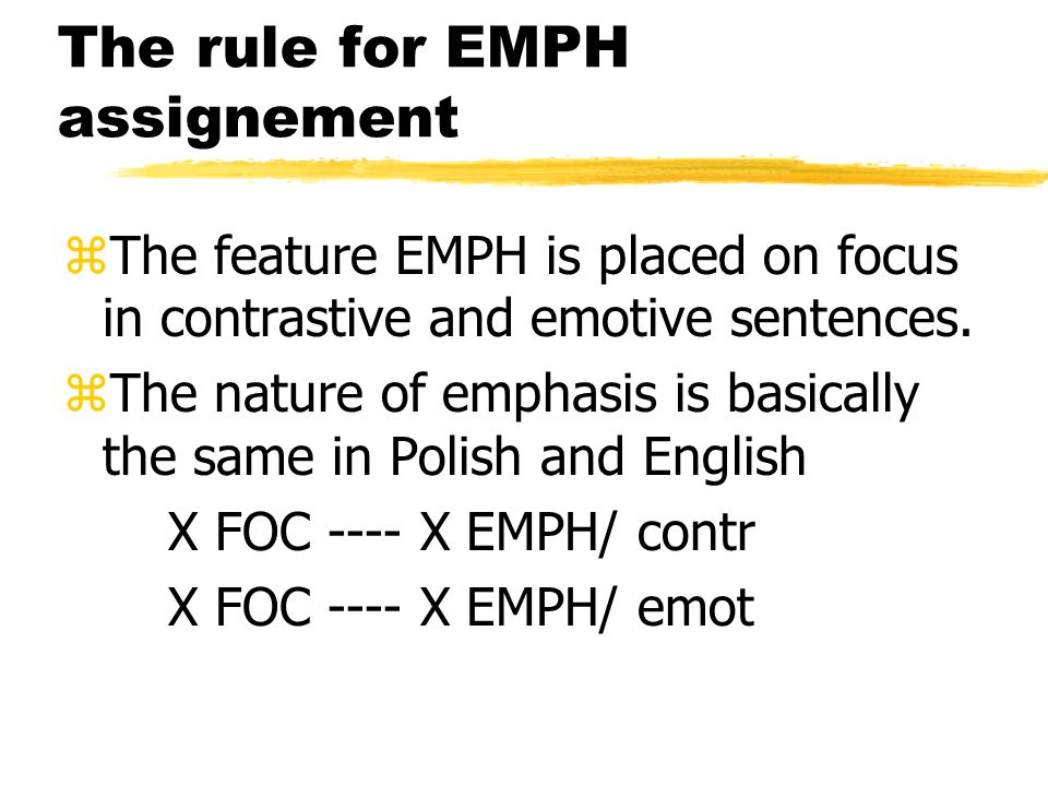 The rule for EMPH assignement
