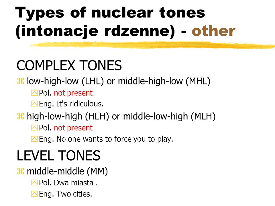 Types of nuclear tones (intonacje rdzenne) - other