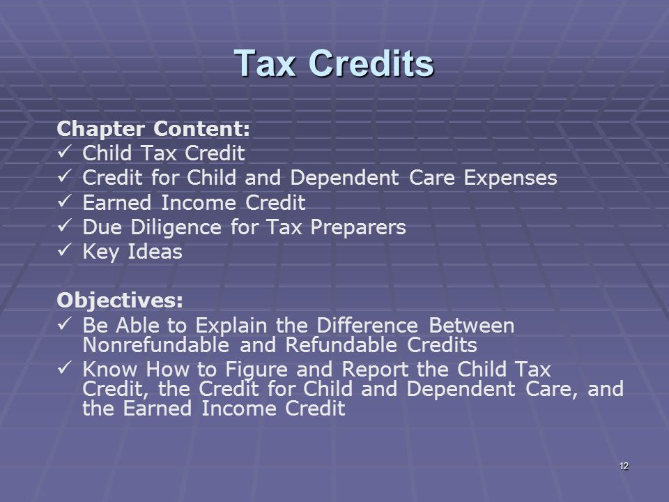 12 Tax Credits Chapter Content: Child ...