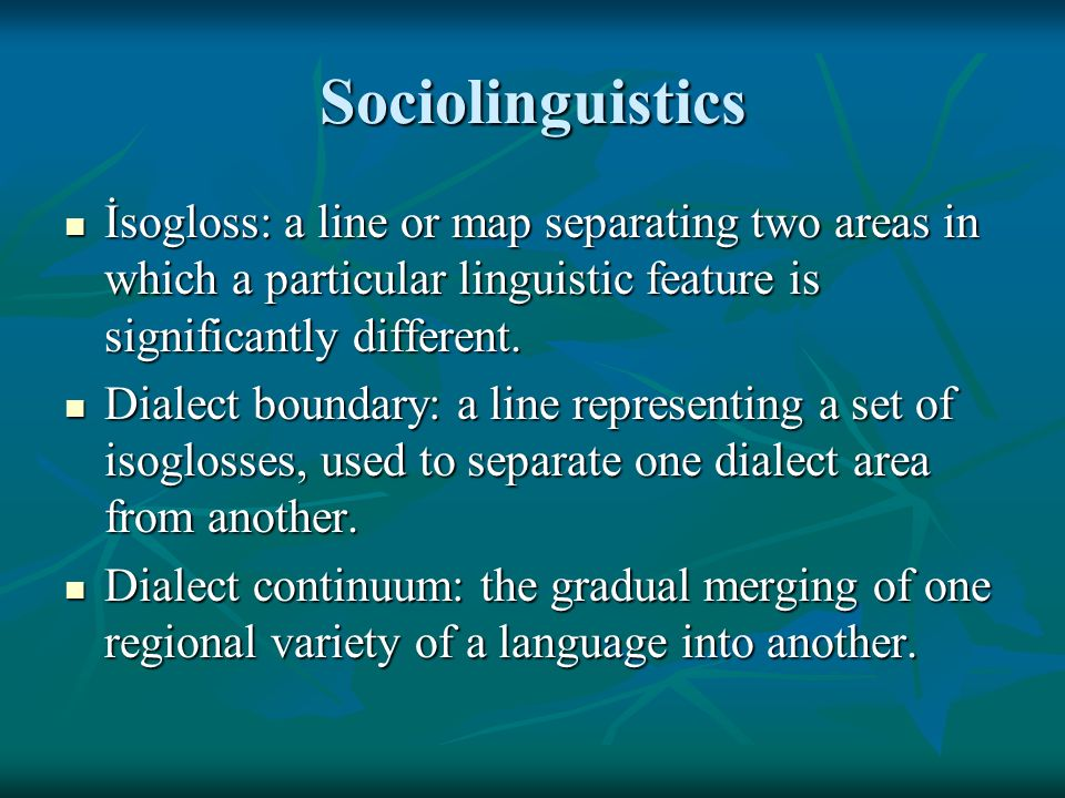 sociolinguistics dialect and language Sociolinguistics refers to the way language is used in society a dialect is a variety of language that is systematically different from other varieties of the same language the dialects of a single language are mutually intelligible, but when the speakers can no longer understand each other, the dialects become languages.