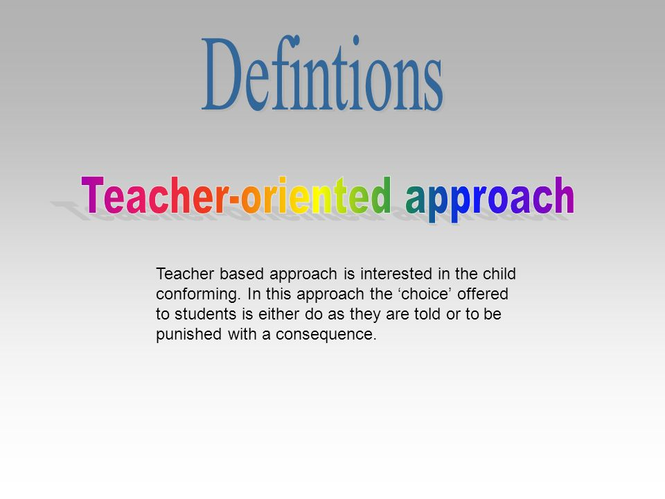 Teacher-oriented approach