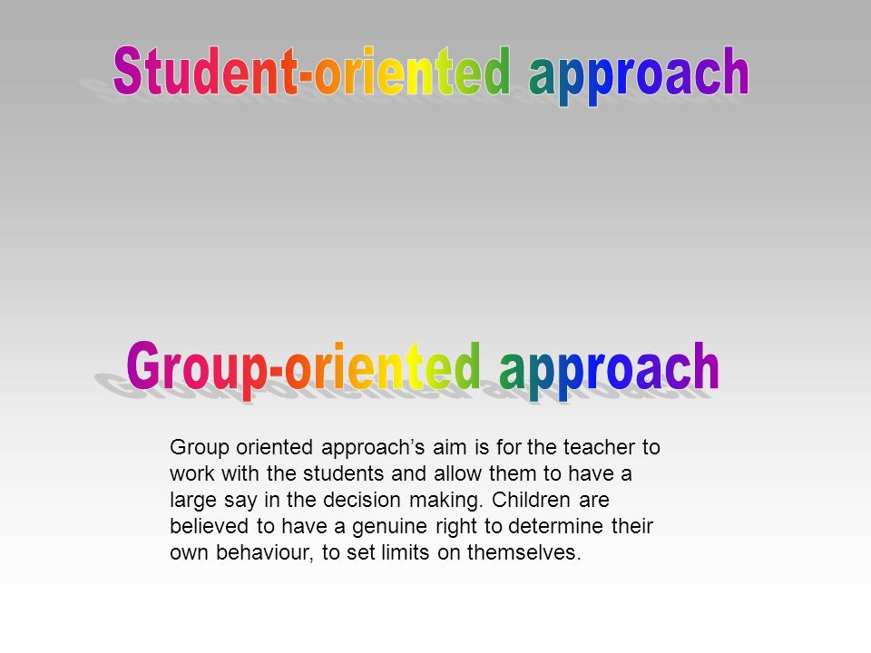 Student-oriented approach