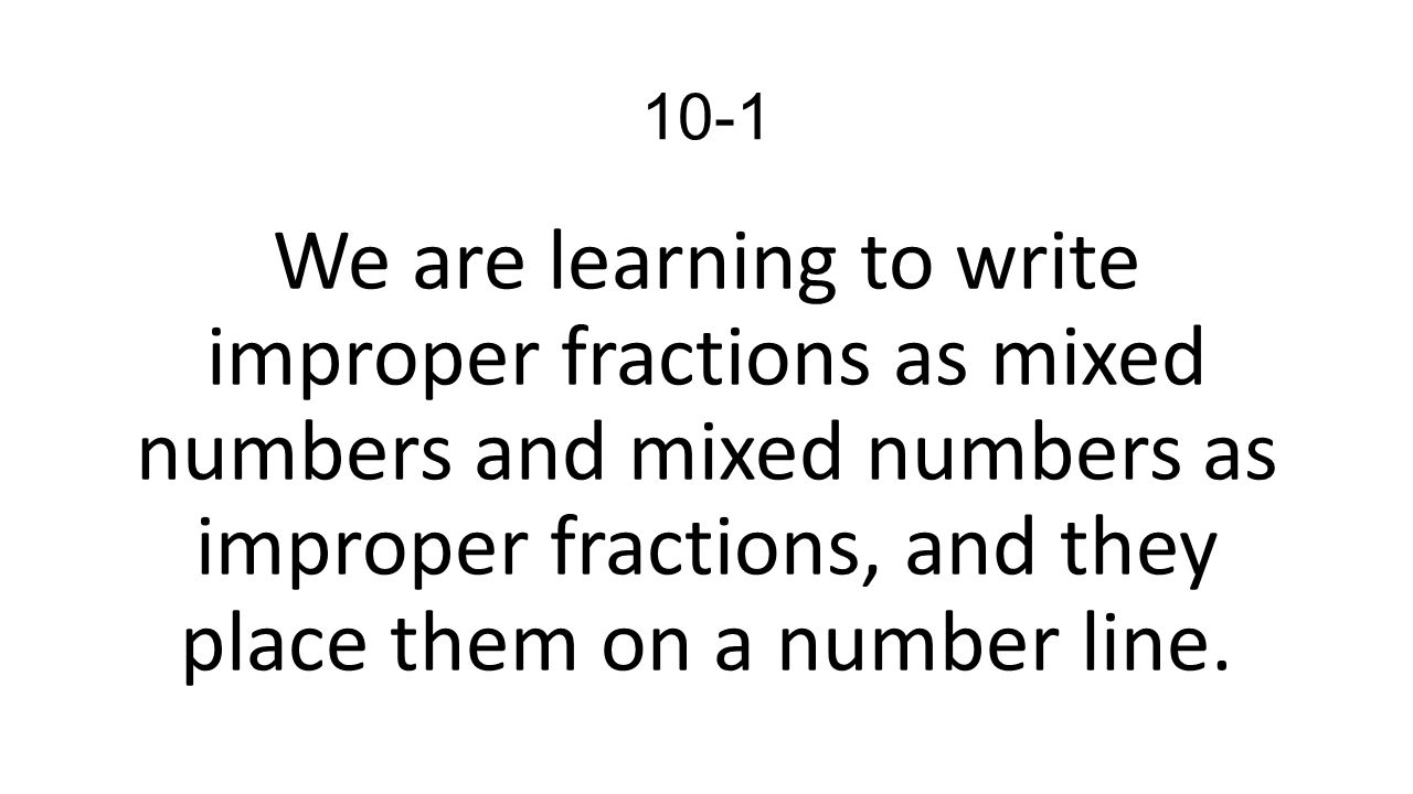 how to change a mixed number to an improper fraction