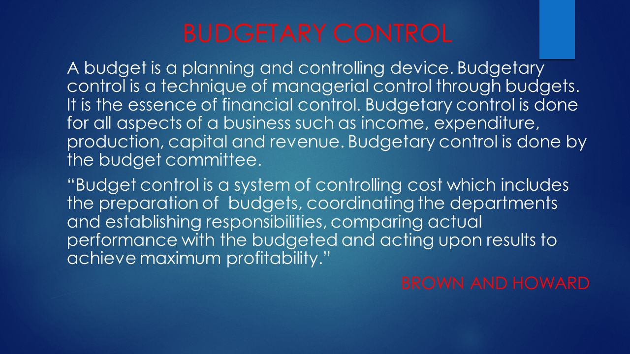 an organisation budgetary control system 10 13 significance of the study the study will be significant in various ways to various parties, as will be seen below it will present in a precise manner, the importance of the role of budgeting and budgetary control in achieving organizational goals.