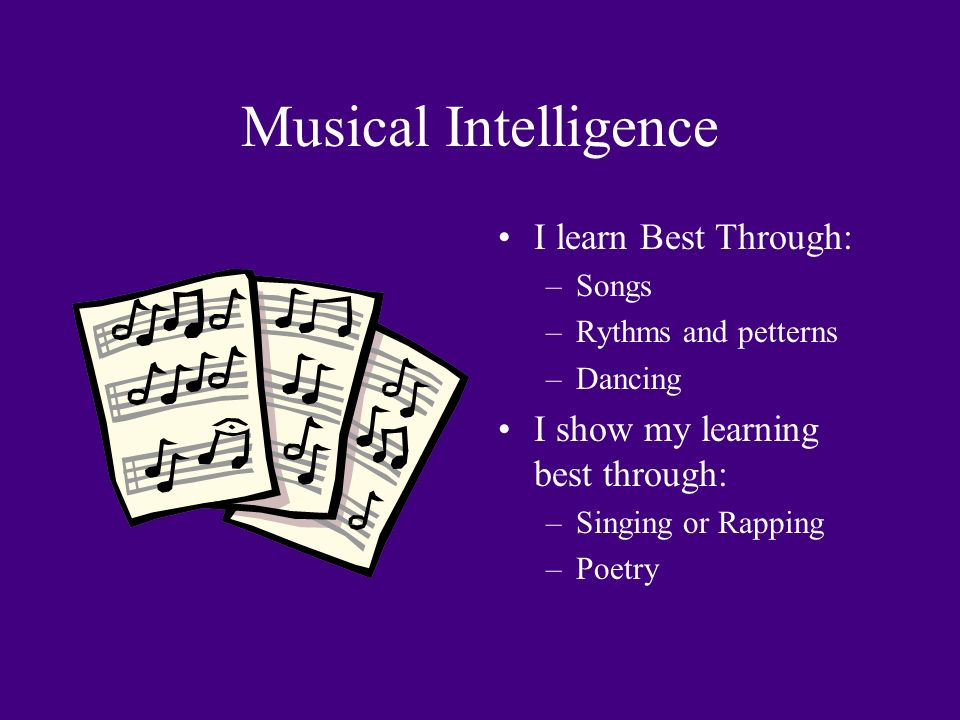 musical intelligence Musical intelligence 1 musical intelligence by: shanice moodie 2d 2 what is musical intelligence • this is the ability to perform, compose, and appreciate musical patterns, including.