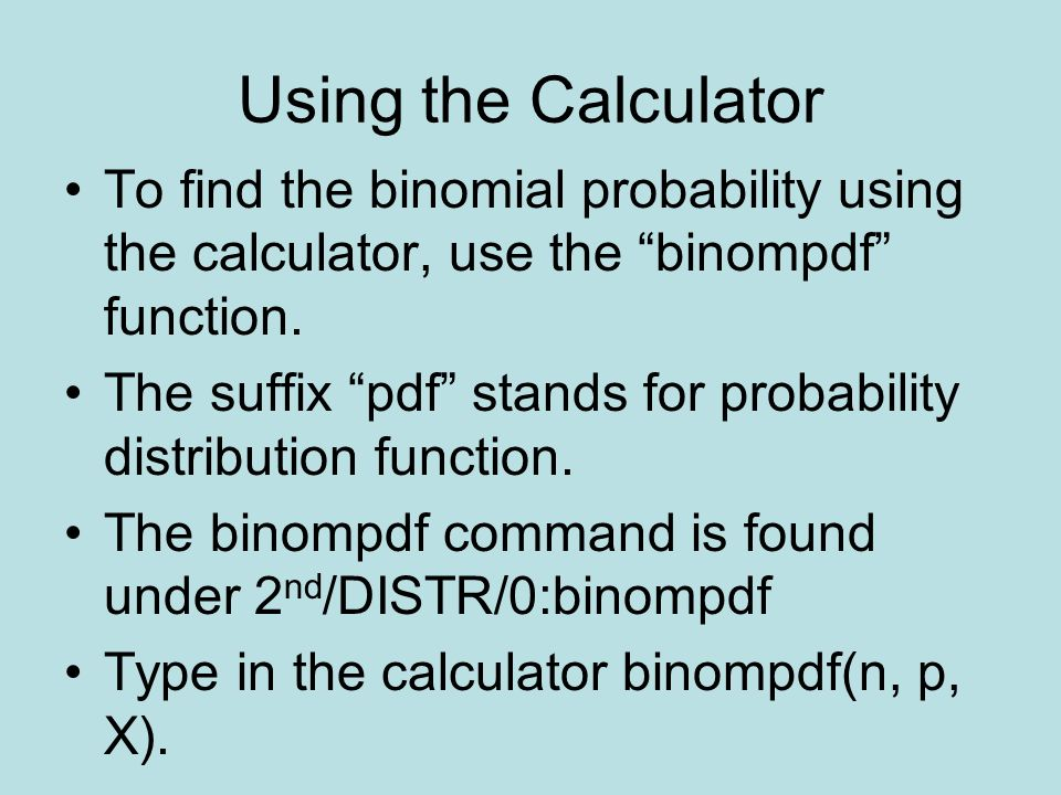 how to get binomial distribution on calculator