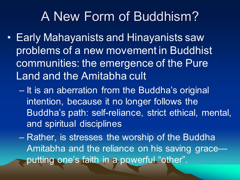 Buddhism after the Appearance of Mahayanism - ppt download