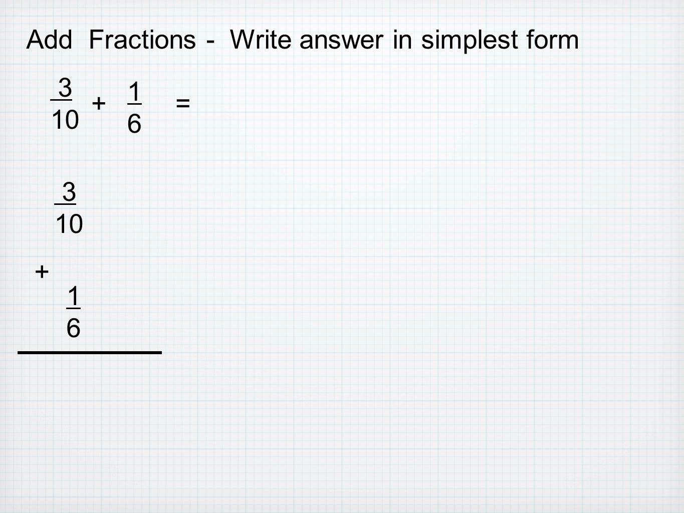 Add Fractions  Write Answer In Simplest Form