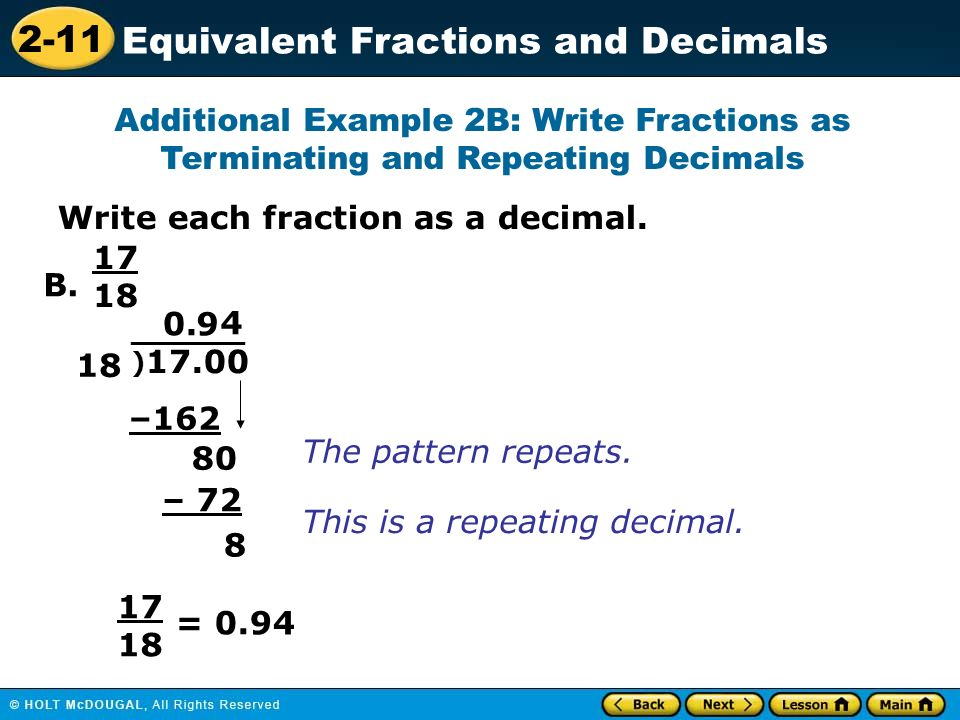 write each fraction as a decimal Review writing fractions as decimals, and try some practice problems.