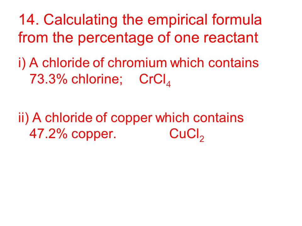 empirical formula of copper Problem #1: a sample of copper metal weighing 250 g is heated to form an oxide of copper the final mass of the oxide is 313 g determine the empirical formula of the oxide.
