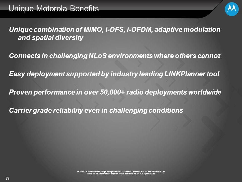 Unique Motorola Benefits