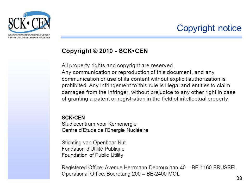 Copyright notice Copyright © 2010 - SCKCEN