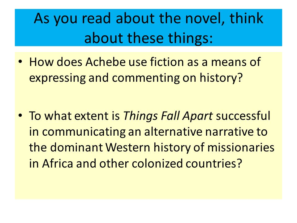 As you read about the novel, think about these things: