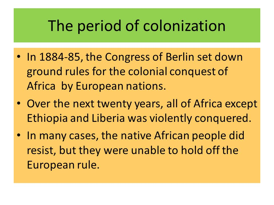 The period of colonization