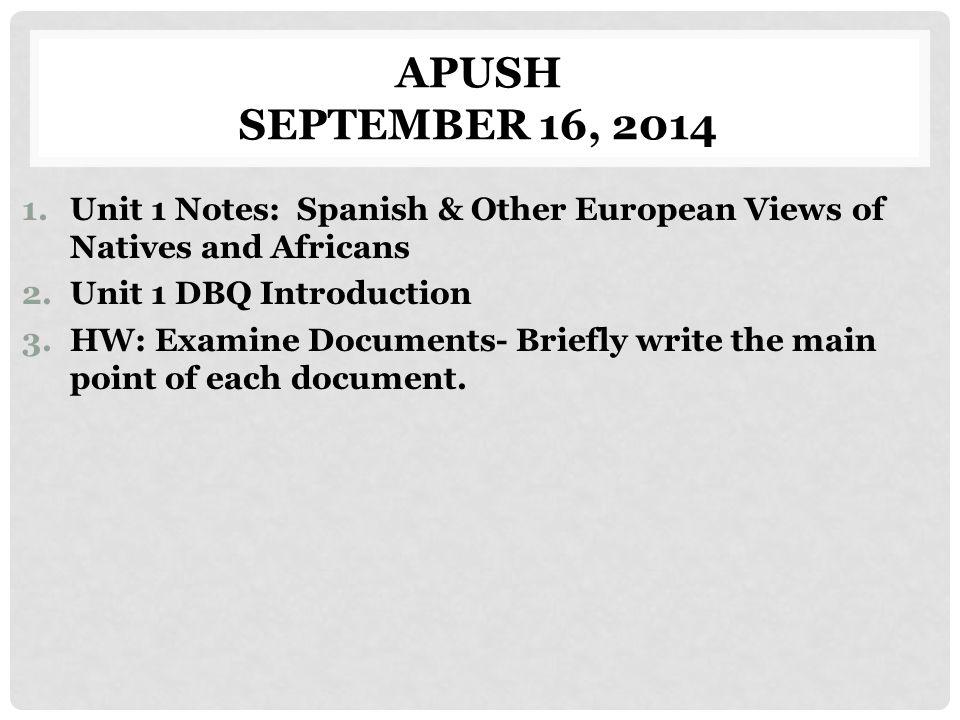 APUSH September 16, 2014 Unit 1 Notes: Spanish & Other European ...