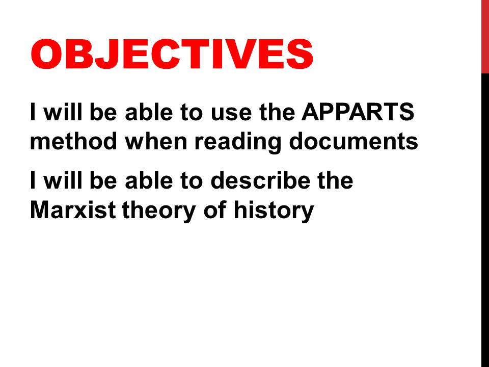 High Quality 2 Objectives I Will Be Able To Use The APPARTS Method When Reading  Documents I Will Be Able To Describe The Marxist Theory Of History