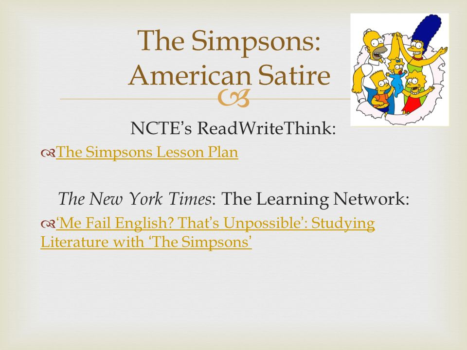 satire essay on the simpsons Evaluation essays: thesis statements as a brilliantly aware satire, matt  groening's the simpsons has effectively stirred different emotions from different  factions.