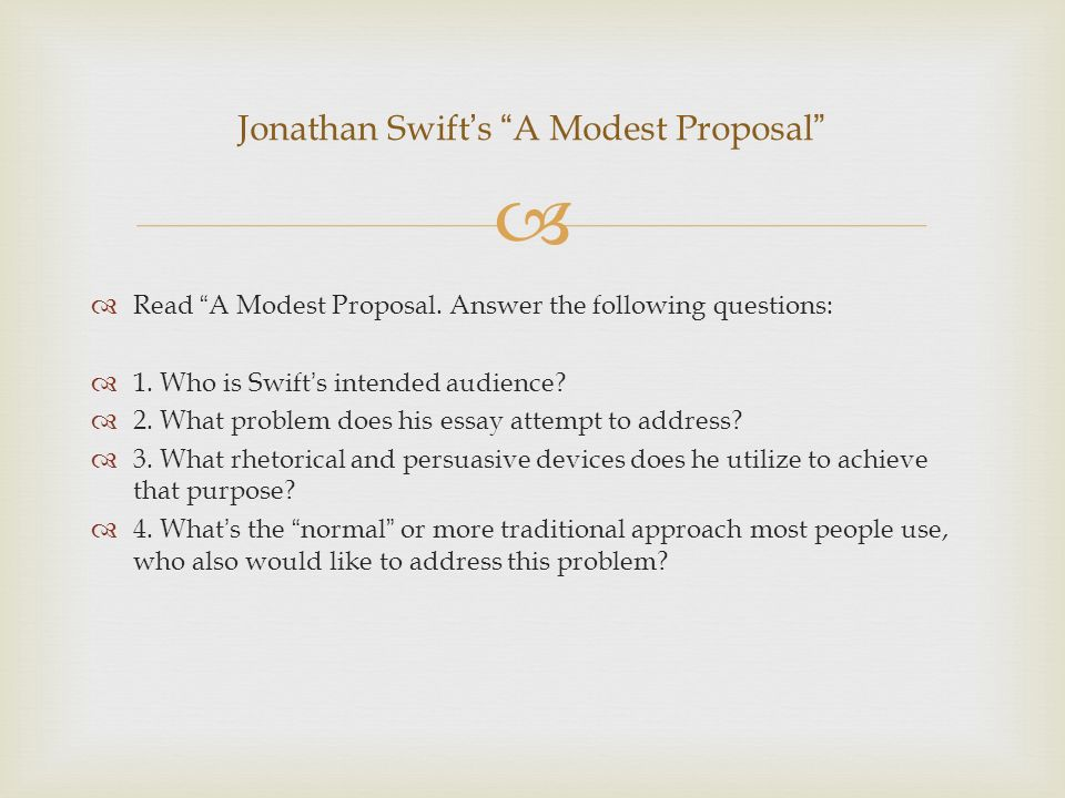 satire essay on a modest proposal The 3 types of satire essay the fallowing is taken in context from an excerpt from a modest proposal.