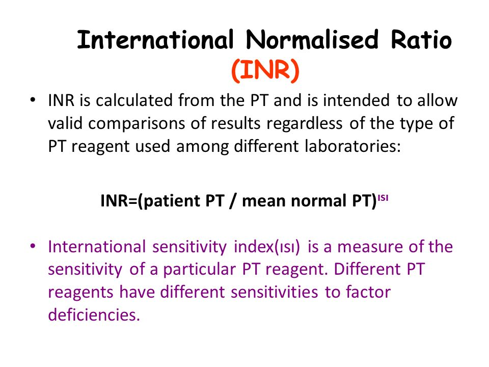The Pt Is Reported As International Normalized Ratio Inr A Normal 1 0 Each Increase Of Means Blood Slightly Thinner It Takes