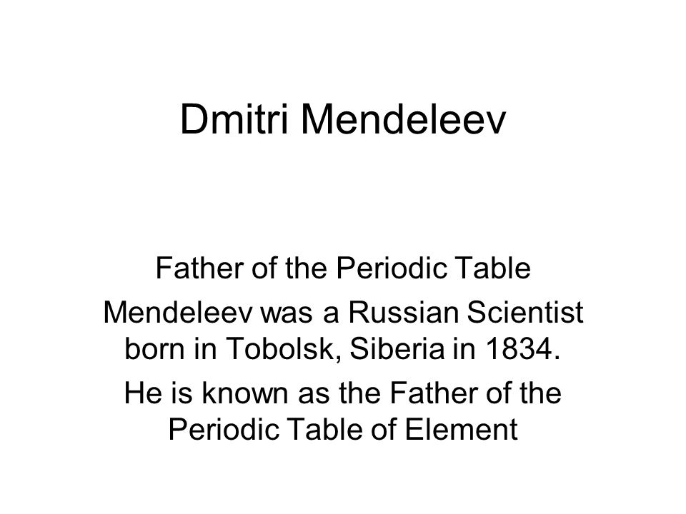 what is dmitri mendeleev famous for