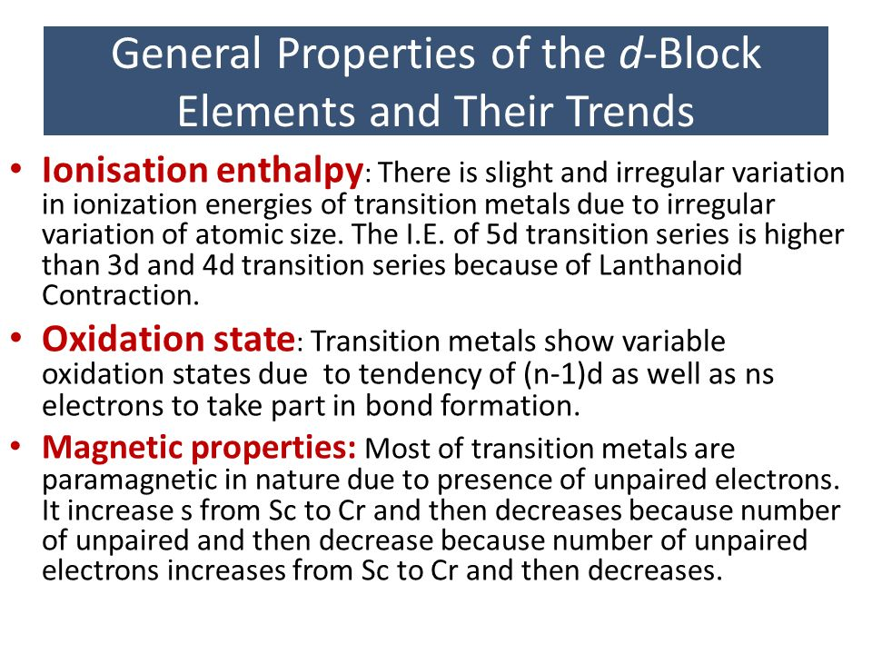 Lecture 17 the d block elements general properties ppt download general properties of the d block elements and their trends urtaz Choice Image