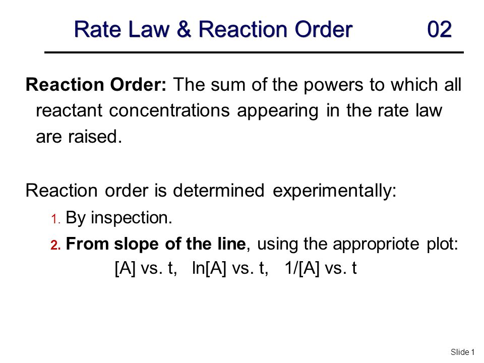 order of reaction rate law essay Difference between reaction rate and rate law  of the reactants modified by some experimentally determined number called the reaction order $$\begin{align .