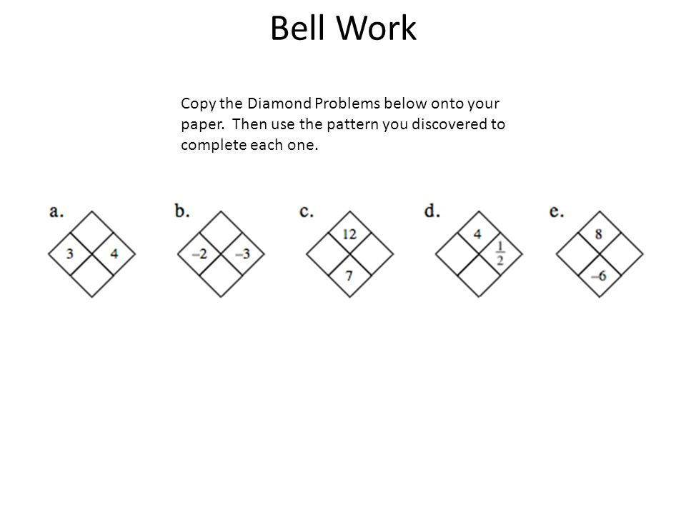 1 Bell Work Copy The Diamond Problems Below Onto Your Paper Then Use Pattern You Discovered To Plete Each One: Diamond Math Problems Worksheet At Alzheimers-prions.com