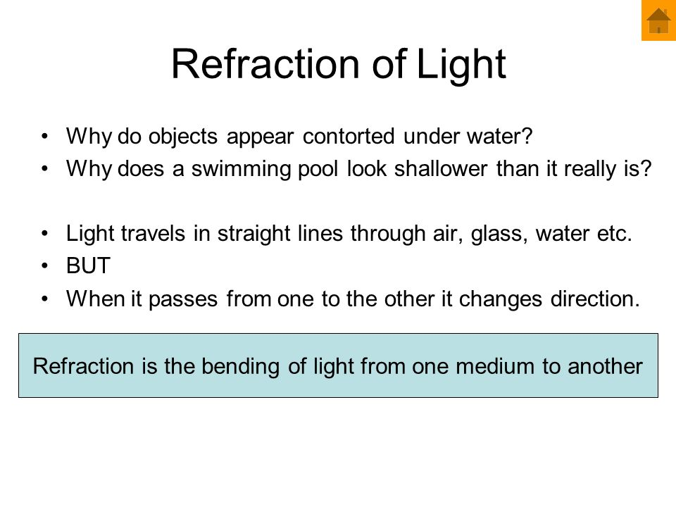 Refraction is the bending of light from one medium to another