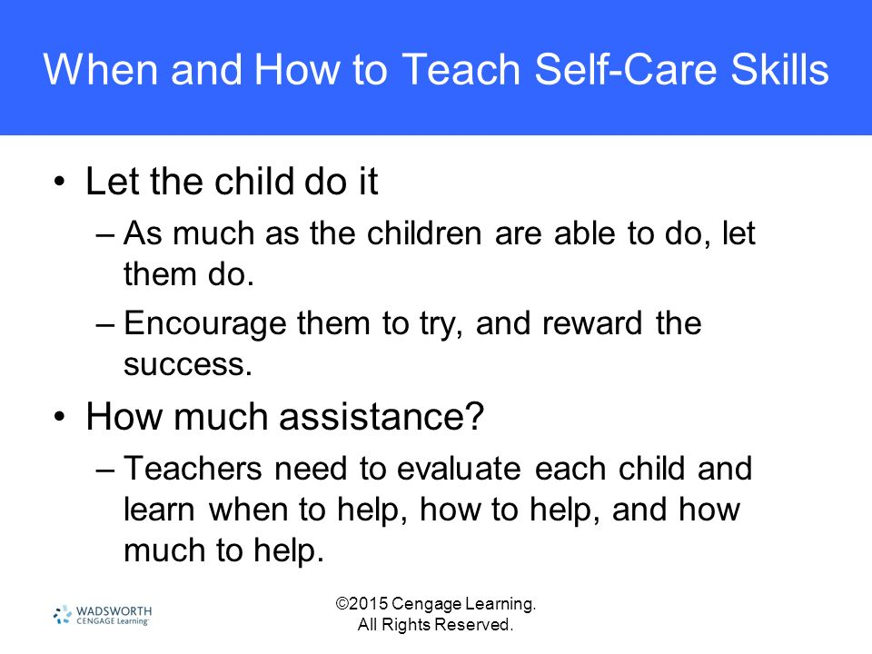 When And How To Teach Self Care Skills
