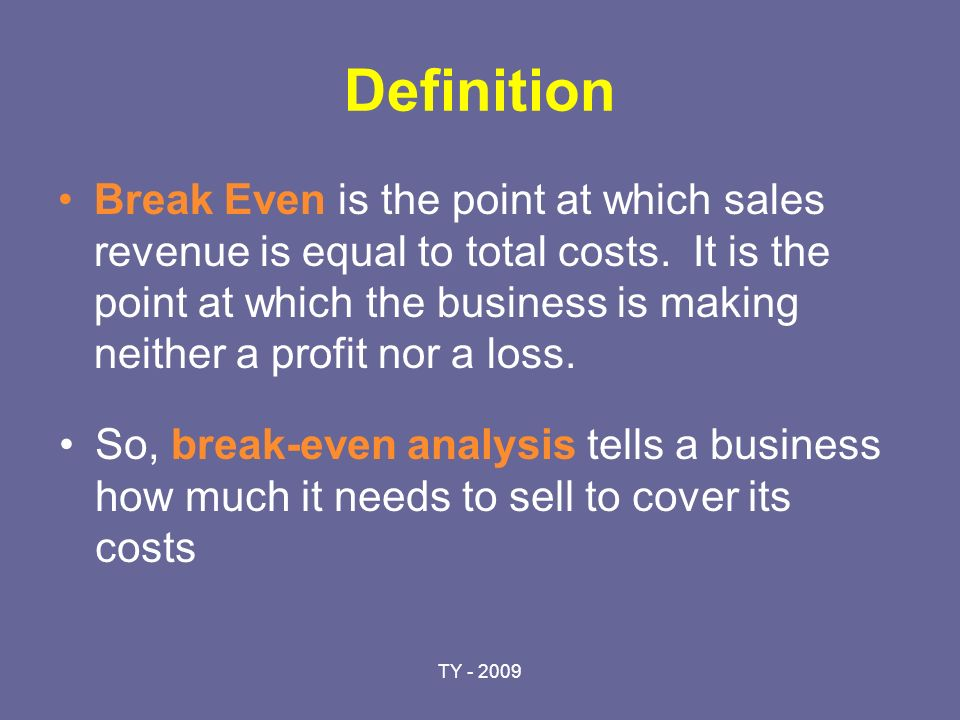 Business Opportunity Lunchtime pitch for a sandwich stall ppt – Define Breakeven Analysis