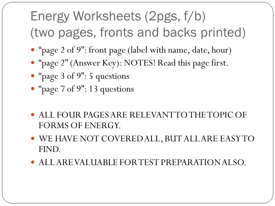 Tuesday January 4 2011 DO NOW Name and give examples of 4 types – Forms of Energy Worksheets