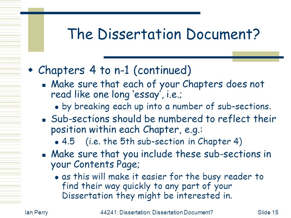 long should chapter one dissertation Constructing a good dissertation  this chapter explains in detail what a thesis is, why you should have one, and the dangers of not having one.