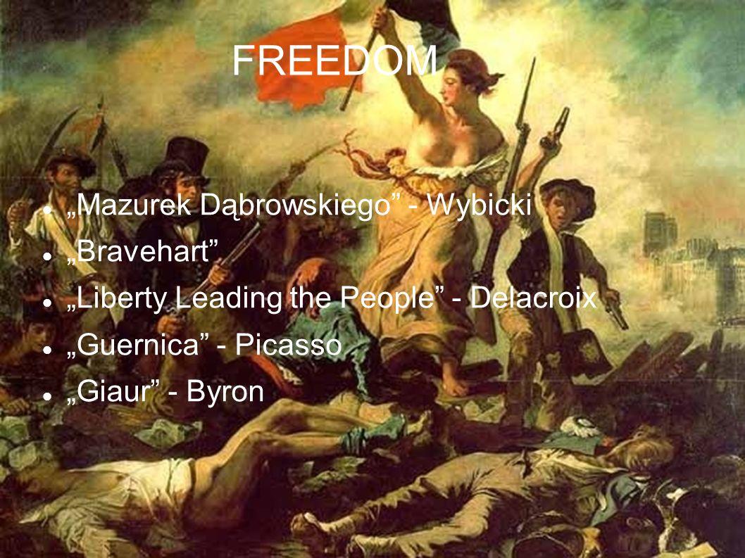 """FREEDOM """"Mazurek Dąbrowskiego - Wybicki """"Bravehart"""