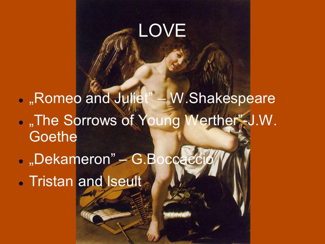 "LOVE ""Romeo and Juliet – W.Shakespeare"
