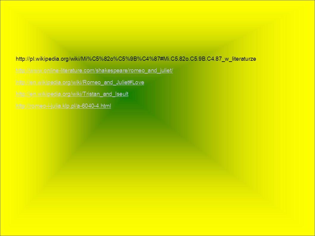 http://pl. wikipedia. org/wiki/Mi%C5%82o%C5%9B%C4%87#Mi. C5. 82o. C5