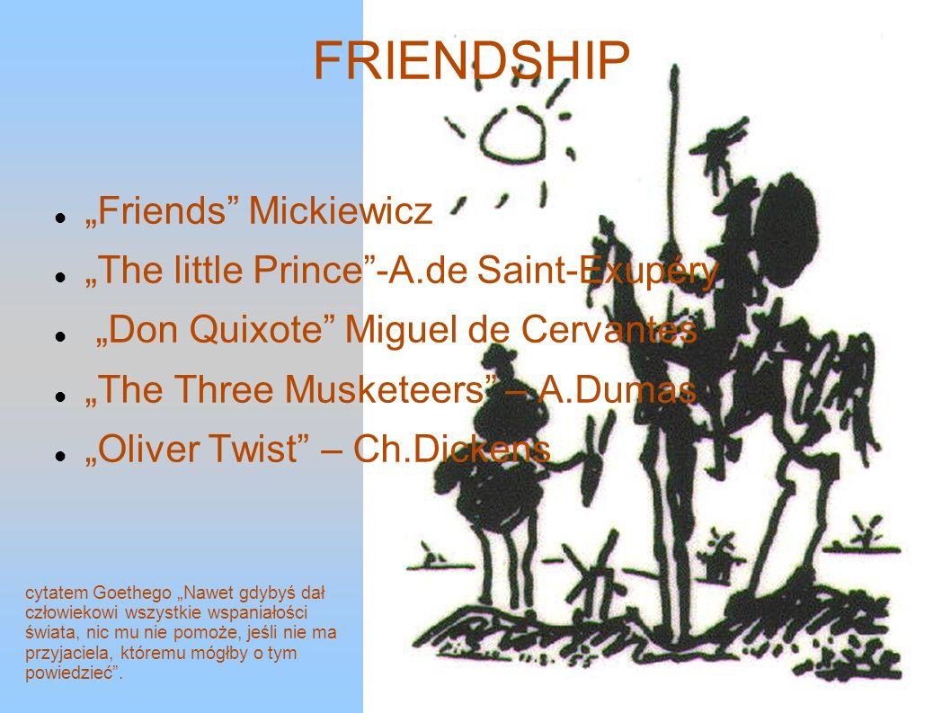 "FRIENDSHIP ""Friends Mickiewicz ""The little Prince -A.de Saint-Exupéry"