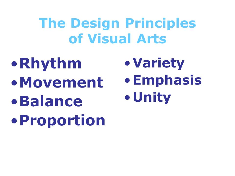 Principles Of Visual Arts : Principles of design the organization a work art