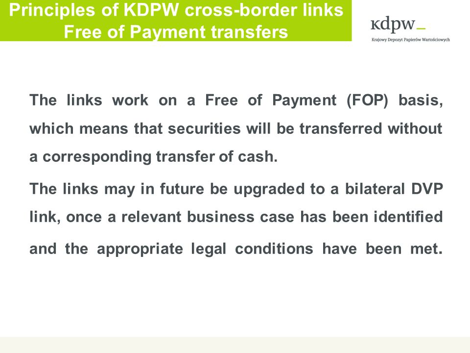 Principles of KDPW cross-border links Free of Payment transfers