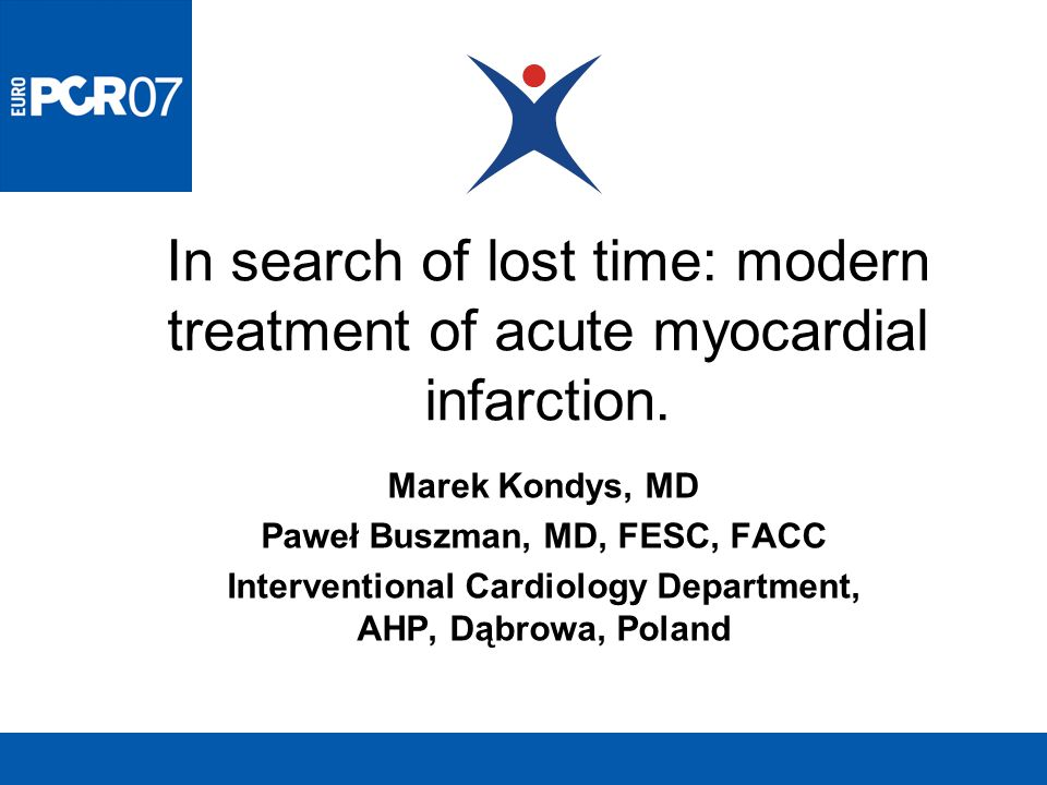 In search of lost time: modern treatment of acute myocardial infarction.