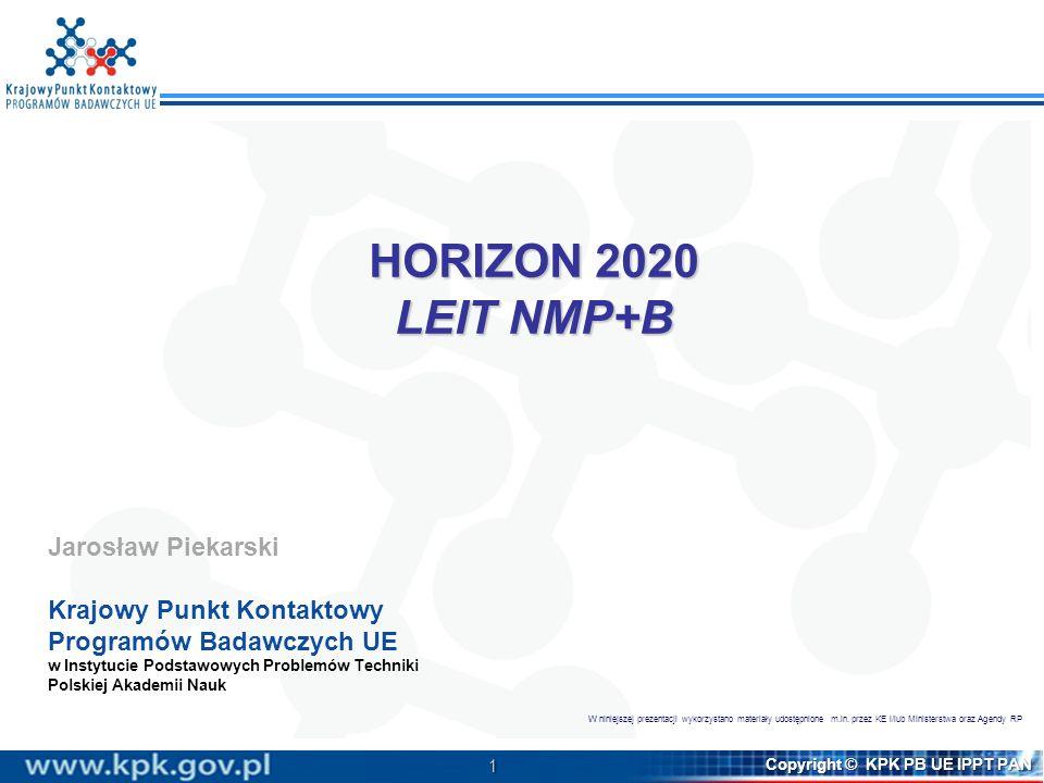HORIZON 2020 LEIT NMP+B Jarosław Piekarski Krajowy Punkt Kontaktowy