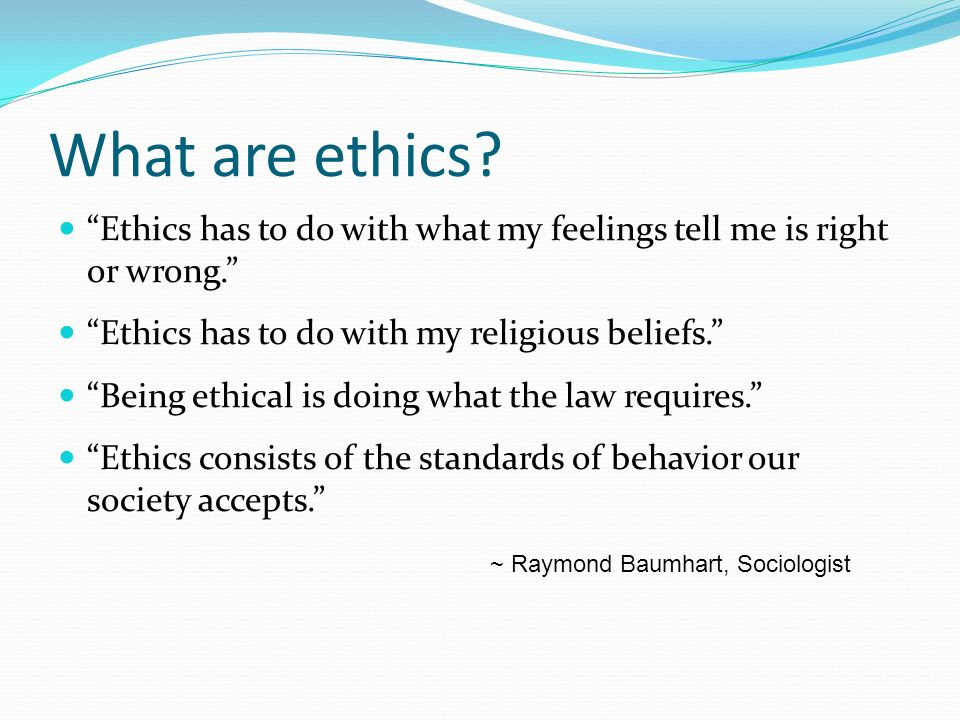 what ethics means to me Meaning a person's moral principles is attested from 1650s show more  ethics is concerned with distinguishing between good and evil in the world, between right.