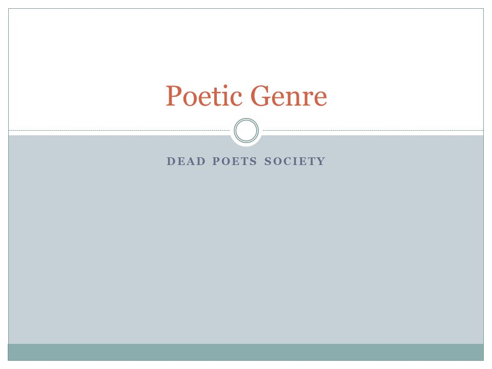 Poetic Genre Dead Poets Society ppt video online download – Dead Poets Society Worksheet
