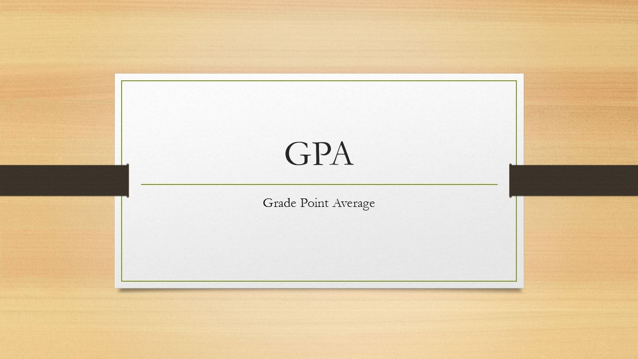 1 Gpa Grade Point Average How To Calculate